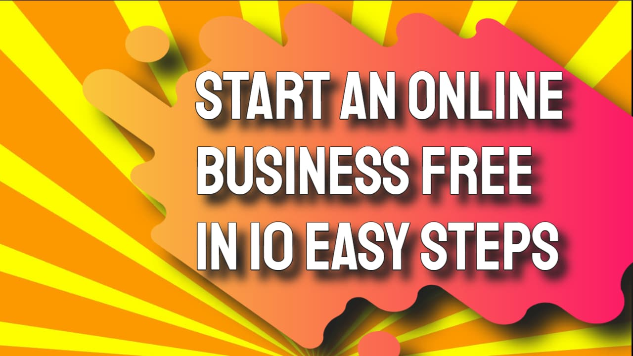 Start an Online Business Free