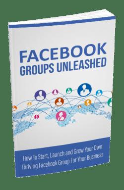 Facebook Groups Unleashed