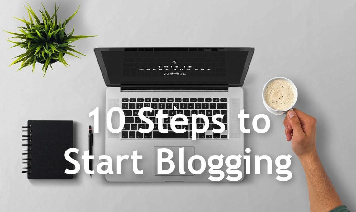 10 Steps to Start Blogging