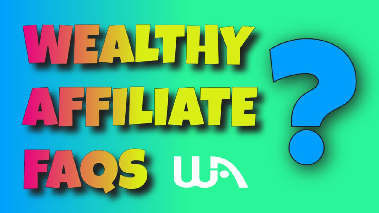 Wealthy Affiliate FAQs