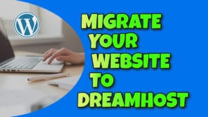 Migrate Your Website to Dreamhost